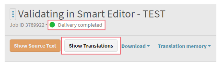 Validation job delivery completed screen example on LanguageWire Content Platform